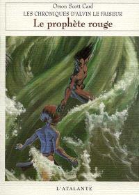 Chroniques d'Alvin le Faiseur. Volume 2, Le prophète rouge