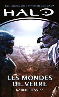 Halo, La trilogie Kilo-5. Volume 1, Les mondes de verre
