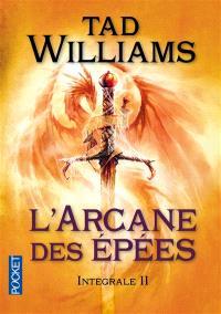 L'arcane des épées : intégrale. Volume 2