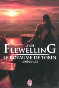 Le royaume de Tobin : l'intégrale. Volume 2