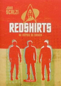 Redshirts : au mépris du danger