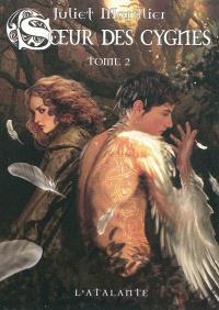 Soeur des cygnes. Volume 2