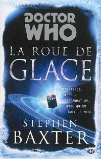 Doctor Who, La roue de glace