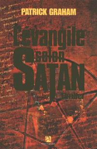 L'Evangile selon Satan : thriller