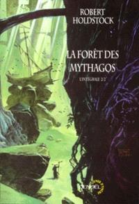 La forêt des Mythagos : l'intégrale. Volume 2