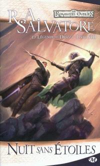 La légende de Drizzt. Volume 8, Nuit sans étoiles