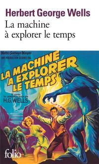 La machine à explorer le temps; L'île du docteur Moreau