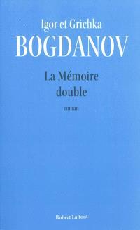 La mémoire double