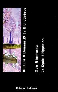 Le cycle d'Hypérion. Volume 2