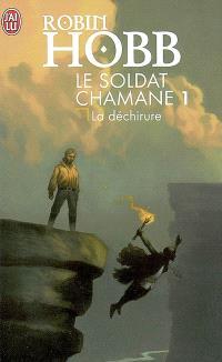 Le soldat chamane. Volume 1, La déchirure