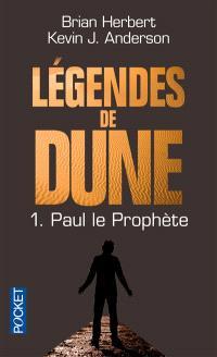 Légendes de Dune. Volume 1, Paul le prophète