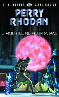 Les citadelles cosmiques. Volume 21, L'Immortel ne mourra pas