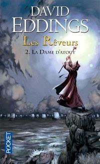 Les rêveurs. Volume 2, La dame d'atout