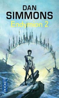 Les voyages d'Endymion. Volume 2, Endymion. 2