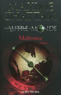 Autre-monde. Volume 2, Malronce