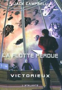La flotte perdue. Volume 6, Victorieux