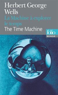 La machine à explorer le temps = The time machine