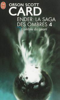 La saga des ombres. Volume 4, L'ombre du géant