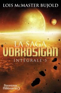La saga Vorkosigan : intégrale. Volume 5