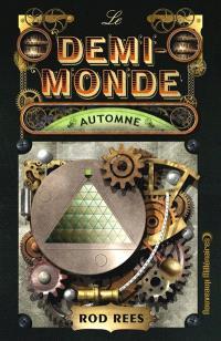 Le Demi-Monde, Automne