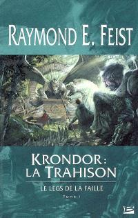 Le legs de la faille. Volume 1, Krondor, la trahison