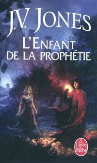 Le livre des mots. Volume 1, L'enfant de la prophétie