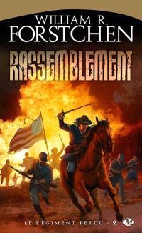 Le régiment perdu. Volume 2, Rassemblement