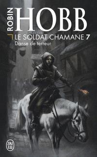 Le soldat chamane. Volume 7, Danse de terreur