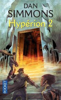 Les cantos d'Hypérion. Volume 2, Hypérion 2