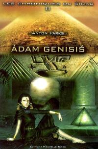 Les chroniques de Girku. Volume 2, Adam Genisis
