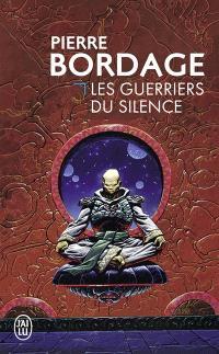 Les guerriers du silence. Volume 1
