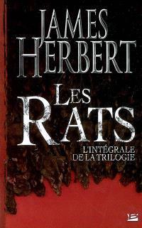 Les rats : l'intégrale de la trilogie