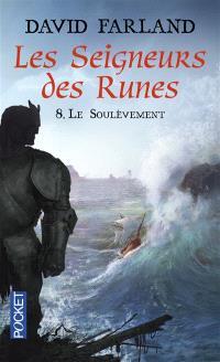 Les seigneurs des runes. Volume 8, Le soulèvement