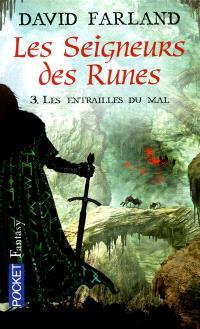 Les seigneurs des runes. Volume 3, Les entrailles du mal