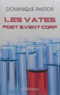 Les Vates, Post Event Corp