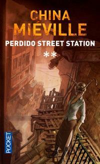 Perdido Street Station. Volume 2