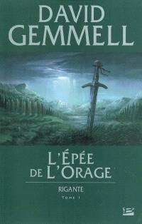 Rigante. Volume 1, L'épée de l'orage