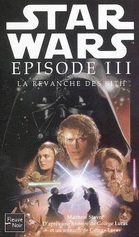 Star Wars , épisode III : la revanche des Sith