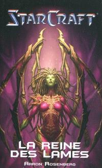 Starcraft. Volume 1, La reine des lames