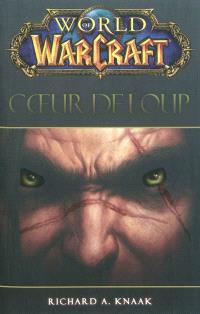 World of Warcraft, Coeur de loup