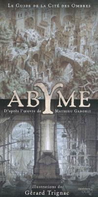 Abyme : le guide de la Cité des ombres