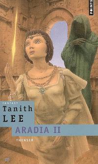 Aradia. Volume 2, Thenser
