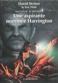 Autour d'Honor. Volume 3, Une aspirante nommée Harrington