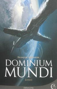 Dominium mundi. Volume 1