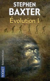 Evolution. Volume 1