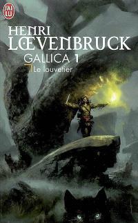 Gallica. Volume 1, Le louvetier