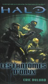 Halo. Volume 4, Les fantômes d'Onyx