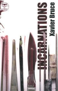 Incarnations (ou Les sculptures cobayes)