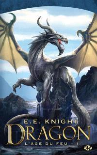 L'âge du feu. Volume 1, Dragon