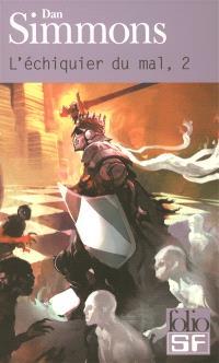 L'échiquier du mal. Volume 2